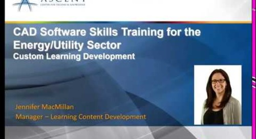 ASCENT Webcast: CAD Software Skills Training for the Energy/Utility Sector