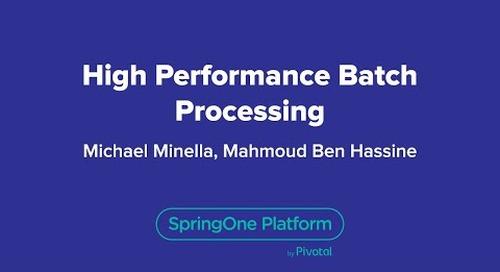 High Performance Batch Processing
