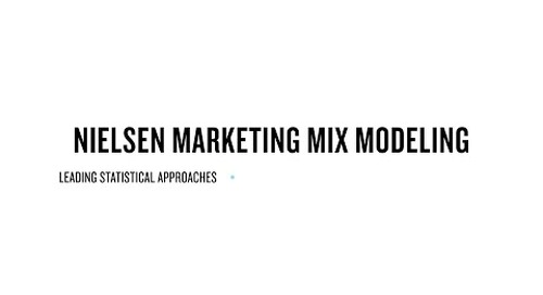 Nielsen Marketing Mix Modeling