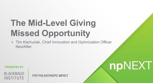 npNEXT 2017: The Mid-Level Giving Missed Opportunity