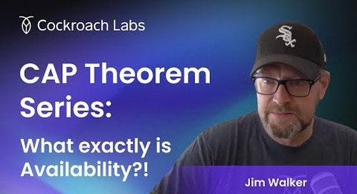 The Cockroach Hour: CAP Theorem Series - What is Availability?