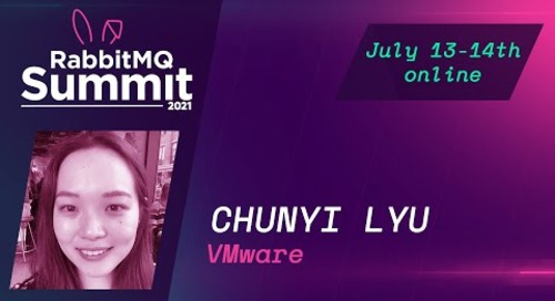 How to RabbitMQ on kubernetes - Chunyi Lyu | RabbitMQ Summit 21