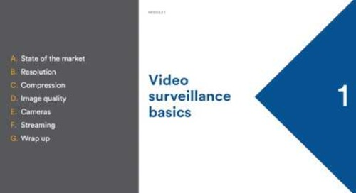 Module 1 - Video surveillance basics - Webinar recording