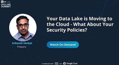 Your Data Lake is Moving to the Cloud - What About Your Security Policies? -  Privacera