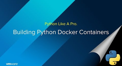 Build Docker Containers For Python Apps Like A Pro