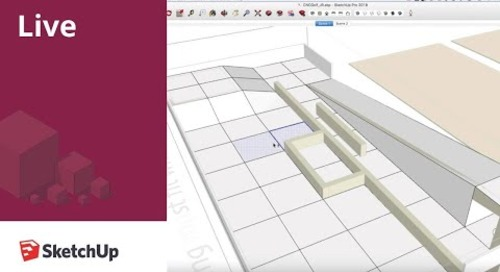 SketchUp Live! 3D Modeling for Fabrication (May 9, 2018)
