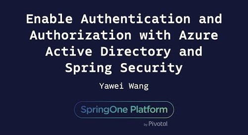 Enable Authentication and Authorization with Azure Active Directory - Yawei Wang, Microsoft