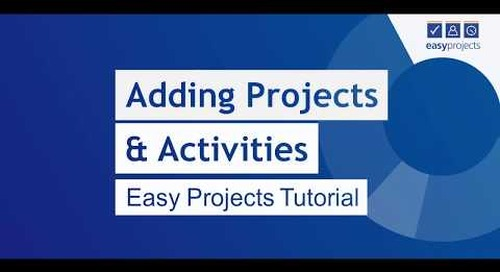 Adding Projects & Assignments - Easy Projects Tutorial