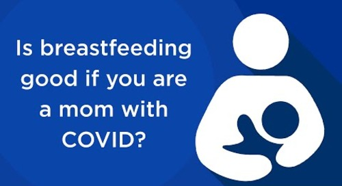 Breastfeeding & COVID