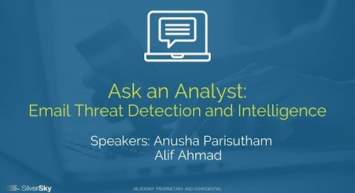 Ask An Analyst: Email Threat Detection and Intelligence - May 2020