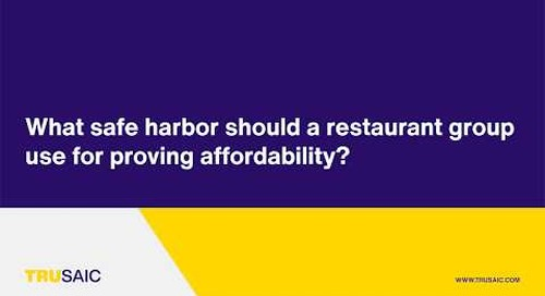 What safe harbor should a restaurant group use for proving affordability? - Trusaic Webinar
