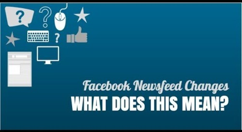 Facebook Newsfeed Changes - What Does this Mean?