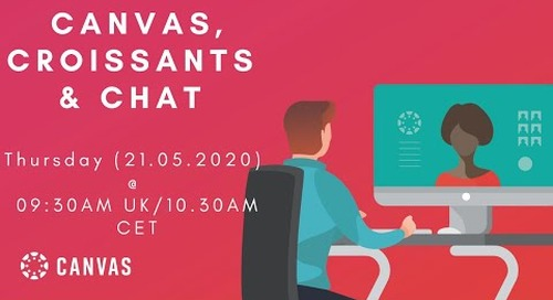 Canvas, Croissants & Chat - Engaging Your Students While Teaching Online