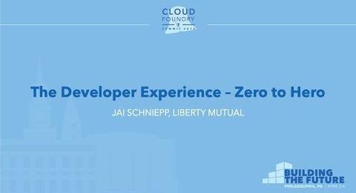The Developer Experience – Zero to Hero - Jai Schniepp, Liberty Mutual