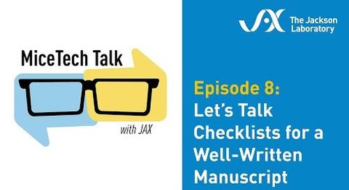 MiceTech Talk Episode 8: Let's Talk Checklists for a Well-Written Manuscript (June 30, 2020)