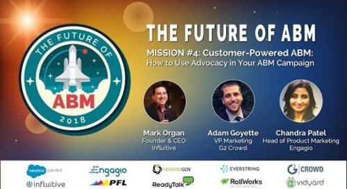 Mission 4: Customer-Powered ABM - How to Use Advocacy in Your ABM Campaign | Replay