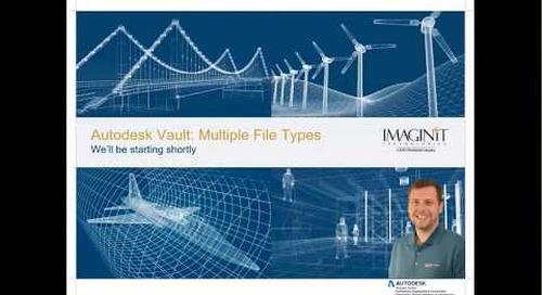 Adding Multiple File Types to Autodesk Vault