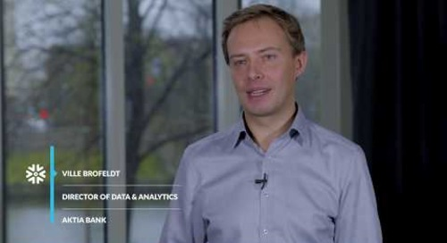 Aktia Bank - Using Data to Better Understand Customers with Snowflake