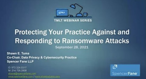 Protecting your practice against and responding to ransomware attacks