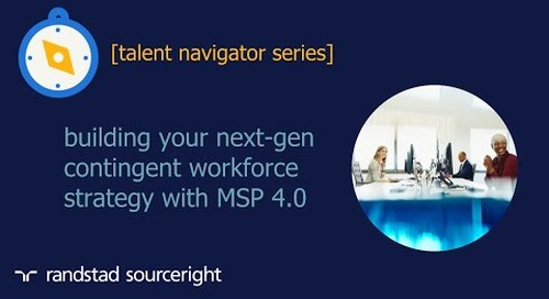 building your next-gen contingent workforce strategy with MSP 4.0 | talent navigator series