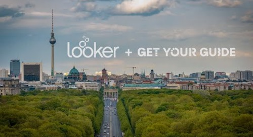 Looker + Get Your Guide: Gaining a Competitive Advantage with Data