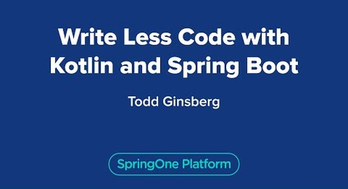 Write Less Code with Kotlin and Spring Boot