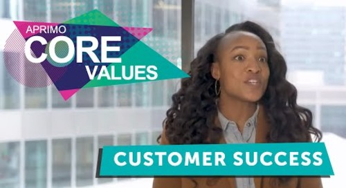 Aprimo's Core Values - Customer Success