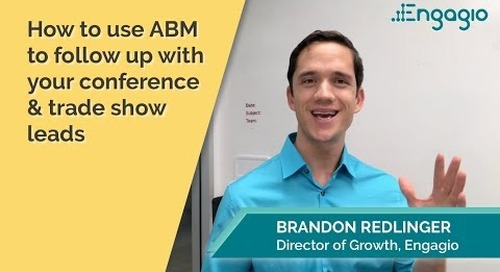 How do you use ABM to follow up with your conference or trade show leads?