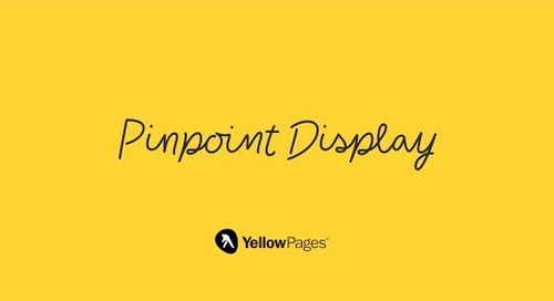 Pinpoint Display - Capture mobile customers who are passing you by.