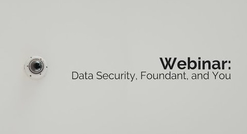 Data Security, Foundant, and You