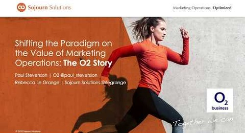 Shifting the Paradigm on the Value of Marketing Operations: The O2 Story