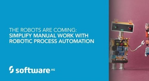 Demo: The Robots Are Coming: Simplify Manual Work with Robotic Process Automation