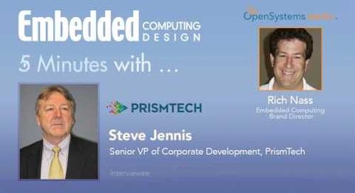 Five Minutes With…Steve Jennis, Senior VP of Corporate Development, PrismTech