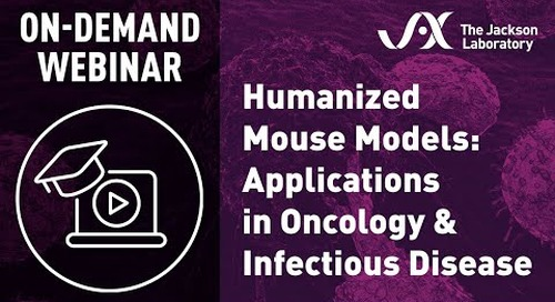 Humanized Mouse Models: Applications in Oncology & Infectious Disease