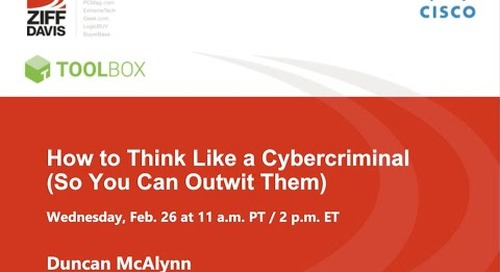 How to Think Like a Cybercriminal (So You Can Outwit Them)