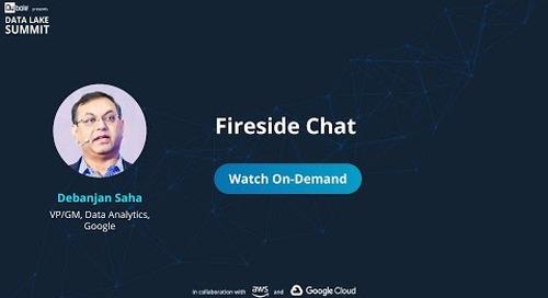 Fireside Chat - Debanjan Saha, VP/GM, Data Analytics at Google - The Data Lake Summit 2020