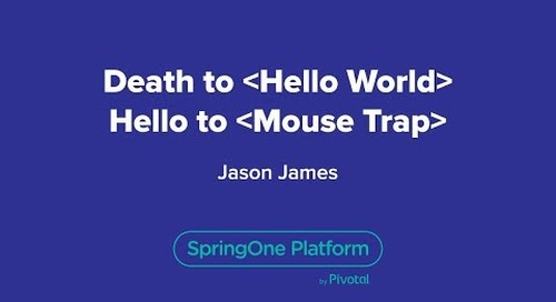 Death to *Hello World* Hello to *Mouse Trap*