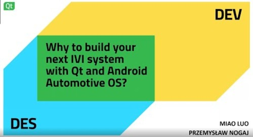 Why to build your next IVI system with Qt and Android Automotive OS – Dev/Des 2021