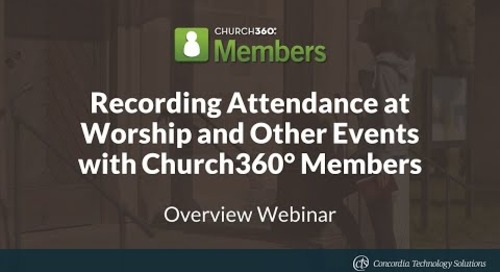 Recording Attendance at Worship and Other Events with Church360° Members