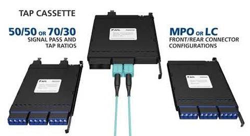 ASCEND® Tap Cassette insures maximum optical performance