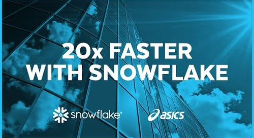 Asics - 20X Faster with Snowflake
