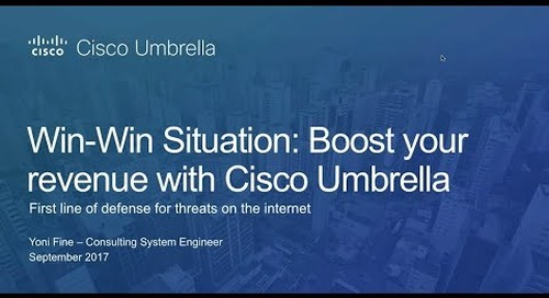 Cisco Umbrella - Partner Webinar with Yoni Fine