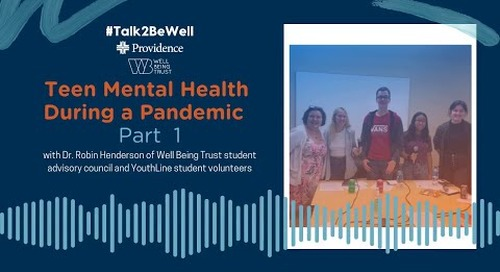 T2BW - Part 1 - Teen Mental Health During a Pandemic.mp4