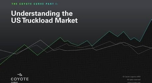 VIDEO: How to Understand and Forecast the U.S. Truckload Market