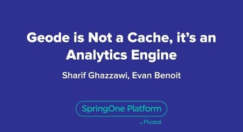 Geode is Not a Cache, it's an Analytics Engine