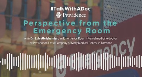 Talk With A Doc: Perspective from the Emergency Room