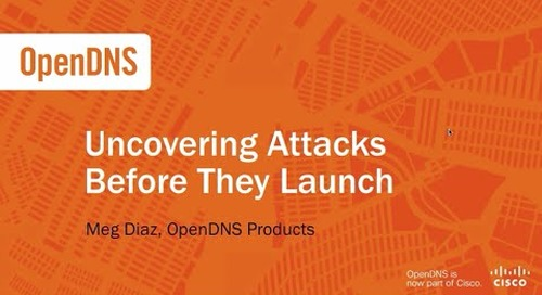 Uncovering attacks before they launch