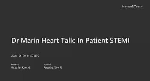 Dr. Marin Heart Talk: In-Patient STEMI Meeting Recording