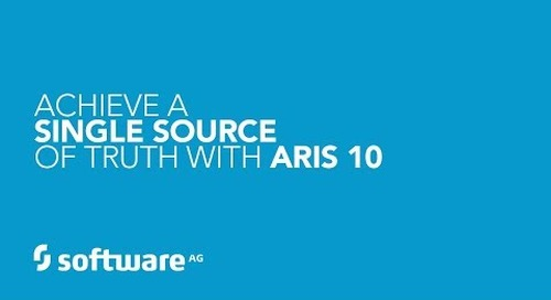 Achieving a Single Source of the Truth with ARIS 10