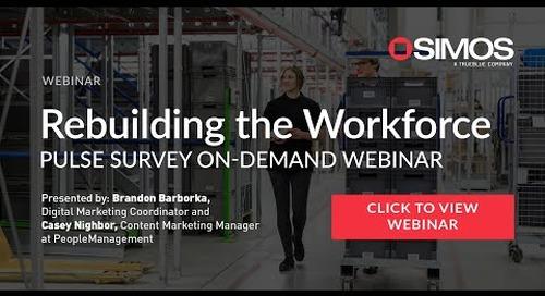 Rebuilding the Workforce: Pulse Survey Webinar
